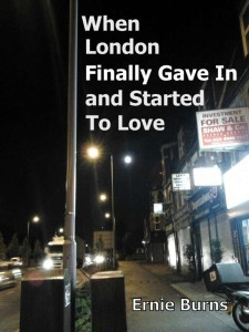 When London Finally Gave In and Started To Love epub