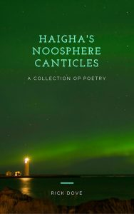 Haigha's Noosphere Canticles